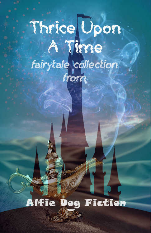 The cover for the 'Thrice upon a Time'  anthology